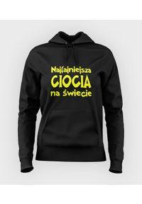 MegaKoszulki - Bluza damska z kapturem Najfajniejsza ciocia na świecie. Typ kołnierza: kaptur