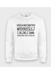 MegaKoszulki - Bluza klasyczna Droga Matematyko. Styl: klasyczny