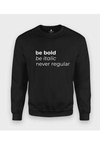 MegaKoszulki - Bluza klasyczna Never Regular 2. Styl: klasyczny
