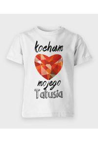 MegaKoszulki - Koszulka dziecięca Kocham mojego tatę. Materiał: bawełna