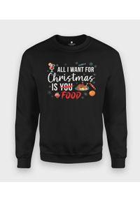 MegaKoszulki - Bluza klasyczna All i want for christmas is food. Styl: klasyczny