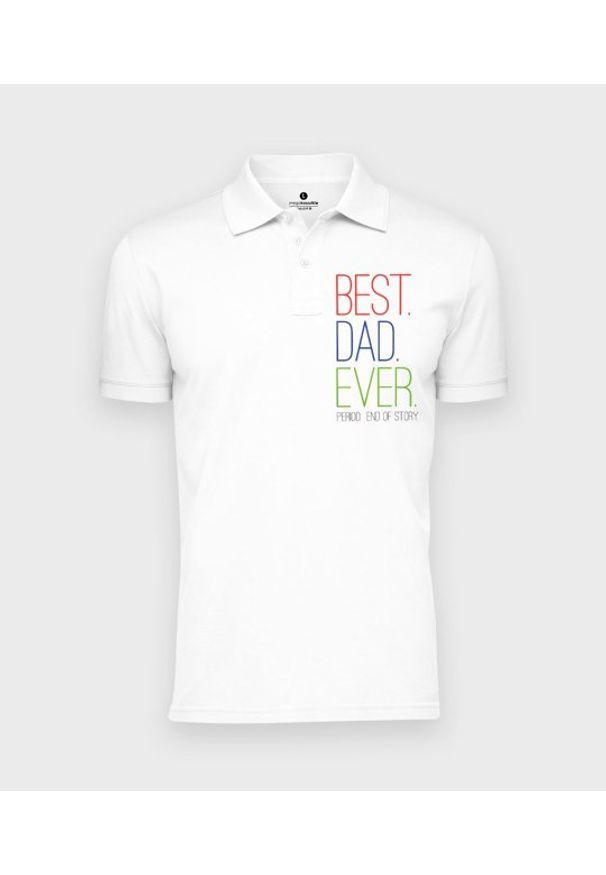 MegaKoszulki - Koszulka polo męska Best dad ever. Typ kołnierza: polo. Materiał: bawełna. Wzór: ze splotem