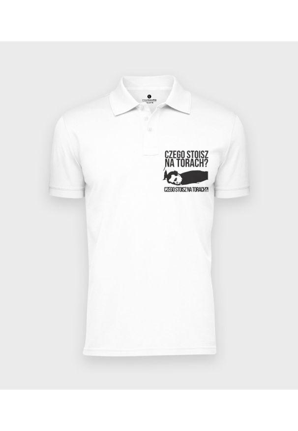 MegaKoszulki - Koszulka polo męska Czego stoisz na torach. Typ kołnierza: polo. Materiał: bawełna. Wzór: ze splotem