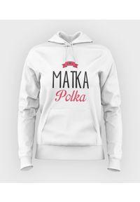MegaKoszulki - Bluza damska z kapturem Matka Polka. Typ kołnierza: kaptur