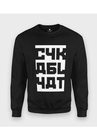 MegaKoszulki - Bluza klasyczna Cyka Blyat. Styl: klasyczny