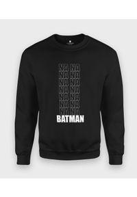 MegaKoszulki - Bluza klasyczna Batman Na Na. Wzór: motyw z bajki. Styl: klasyczny