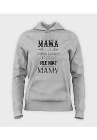 MegaKoszulki - Bluza damska z kapturem Mama zastąpi każdego. Typ kołnierza: kaptur