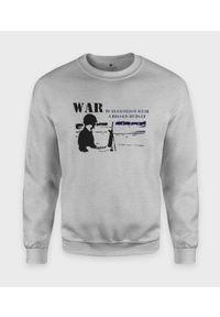 MegaKoszulki - Bluza klasyczna War. Styl: klasyczny