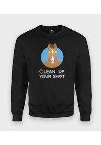 MegaKoszulki - Bluza klasyczna Clean up your shit. Styl: klasyczny